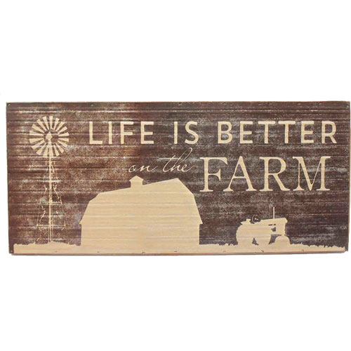 Life Is Better On The Farm Wall Sign